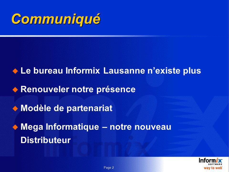 Communiqué Le bureau Informix Lausanne n'existe plus