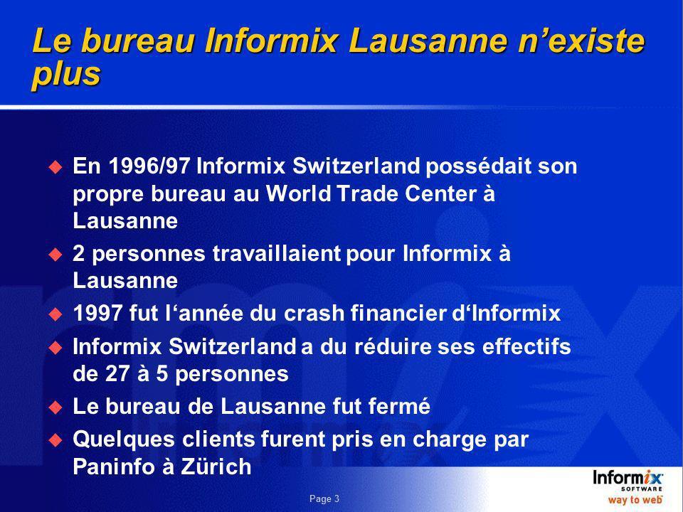 Le bureau Informix Lausanne n'existe plus