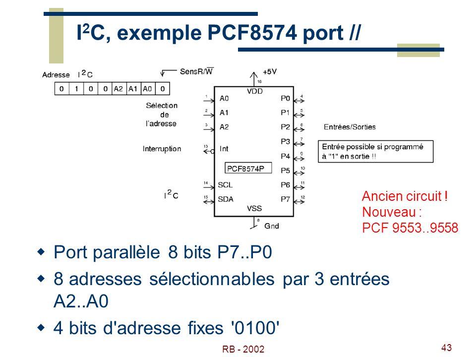I2C, exemple PCF8574 port // Port parallèle 8 bits P7..P0