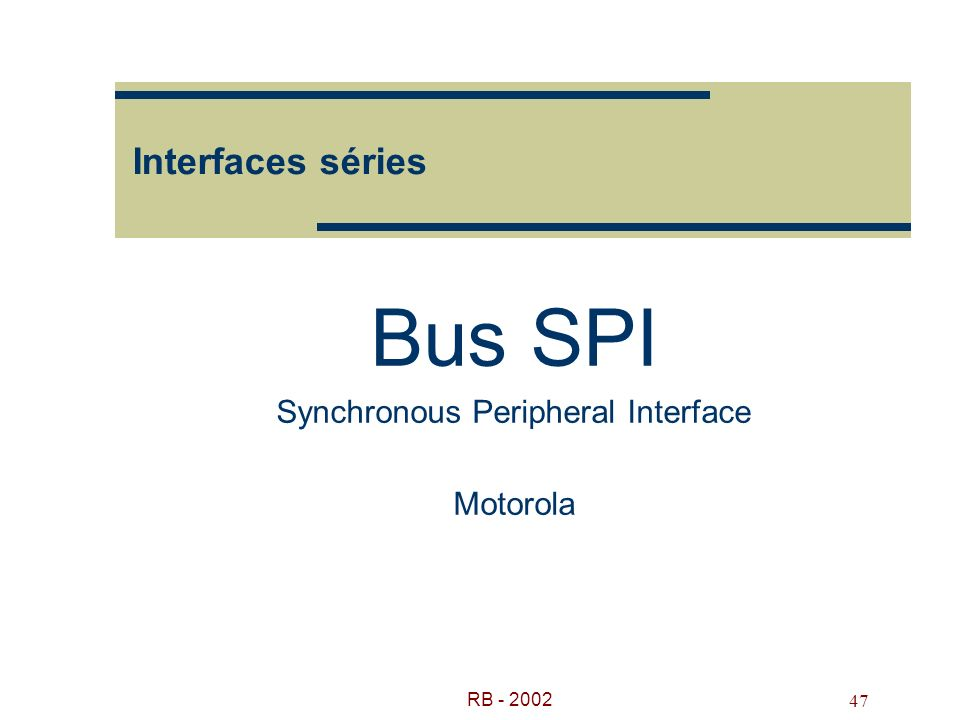 Bus SPI Synchronous Peripheral Interface Motorola