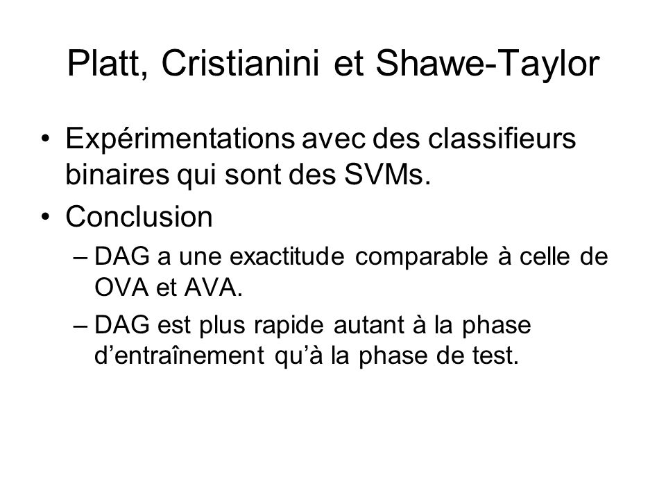 Platt, Cristianini et Shawe-Taylor