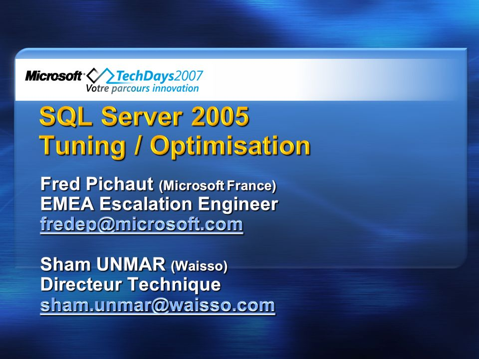SQL Server 2005 Tuning / Optimisation