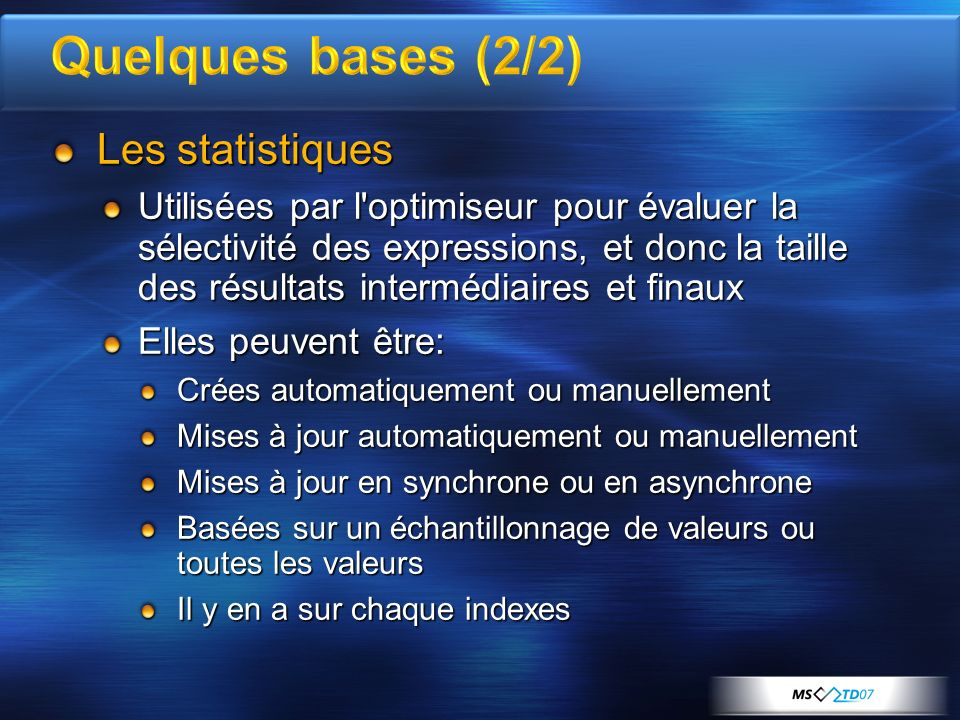 Quelques bases (2/2) Les statistiques