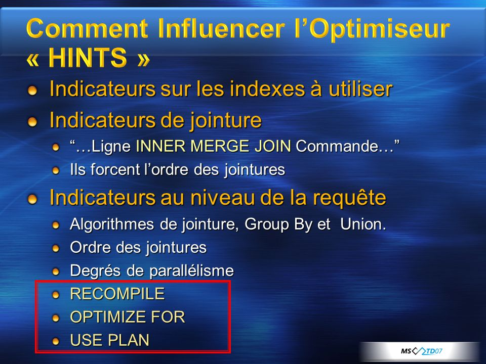 Comment Influencer l'Optimiseur « HINTS »