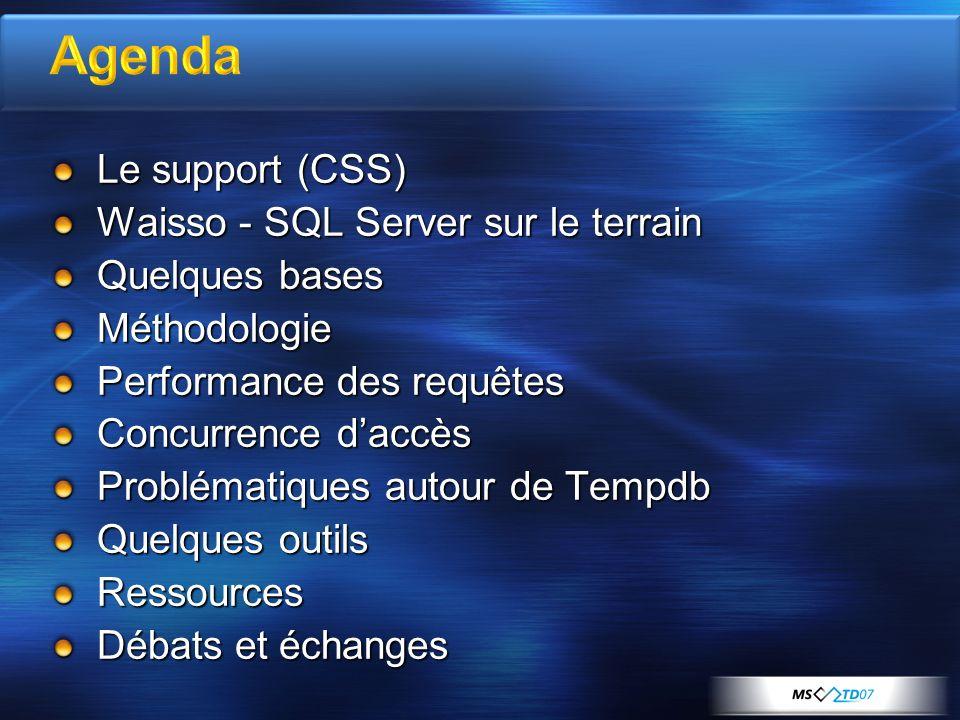 Agenda Le support (CSS) Waisso - SQL Server sur le terrain