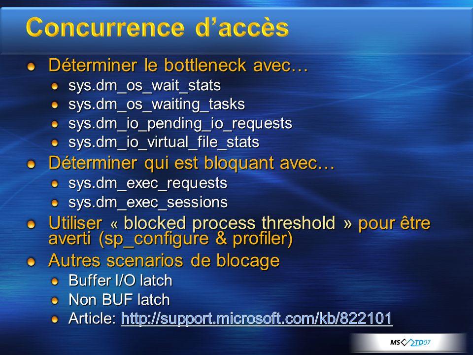 Concurrence d'accès Déterminer le bottleneck avec…