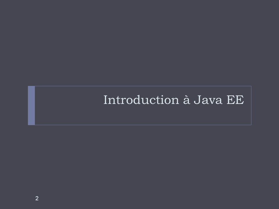 Introduction à Java EE