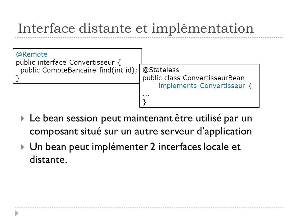 Interface distante et implémentation