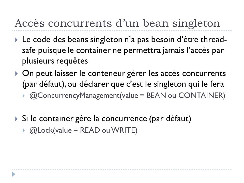 Accès concurrents d'un bean singleton