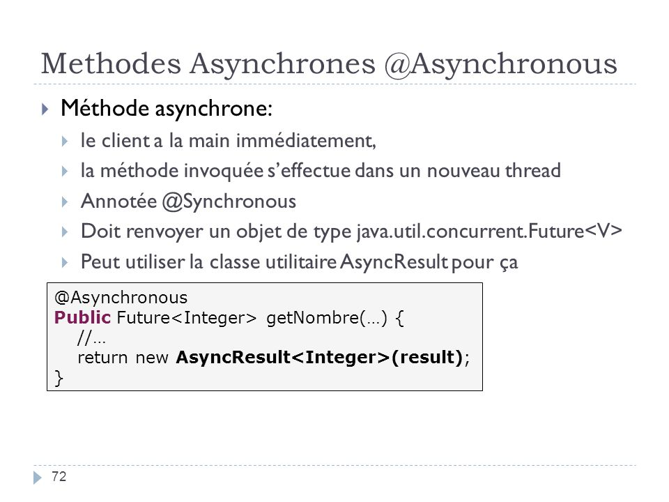 Methodes Asynchrones @Asynchronous