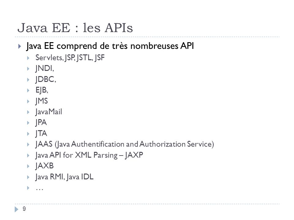Java EE : les APIs Java EE comprend de très nombreuses API