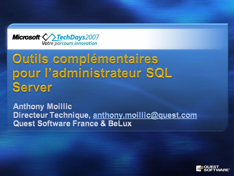 Outils complémentaires pour l'administrateur SQL Server