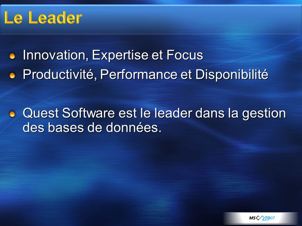 Le Leader Innovation, Expertise et Focus
