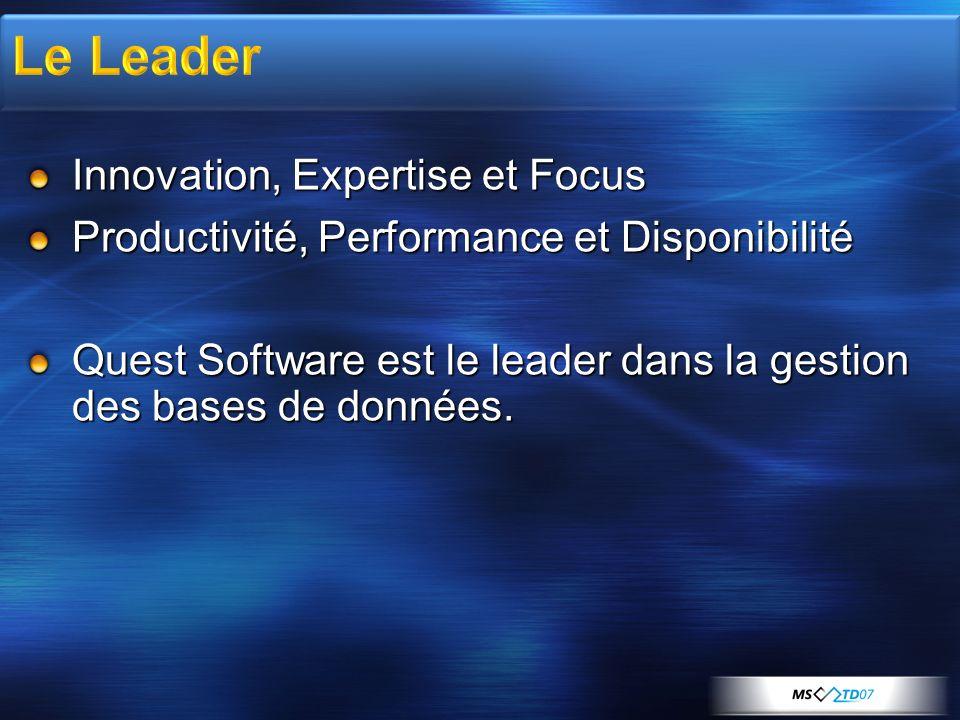 Le Leader Innovation, Expertise et Focus