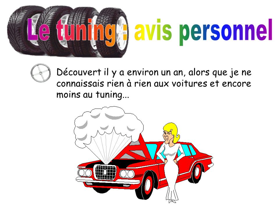 Le tuning : avis personnel