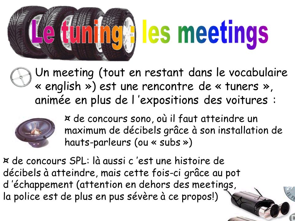 Le tuning : les meetings