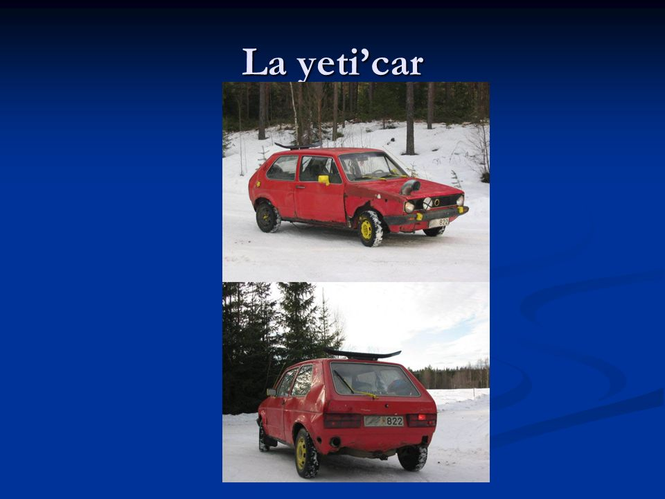 La yeti'car