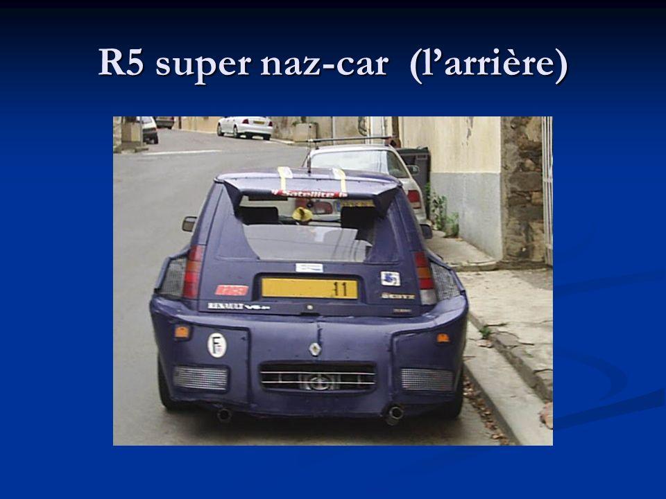 R5 super naz-car (l'arrière)
