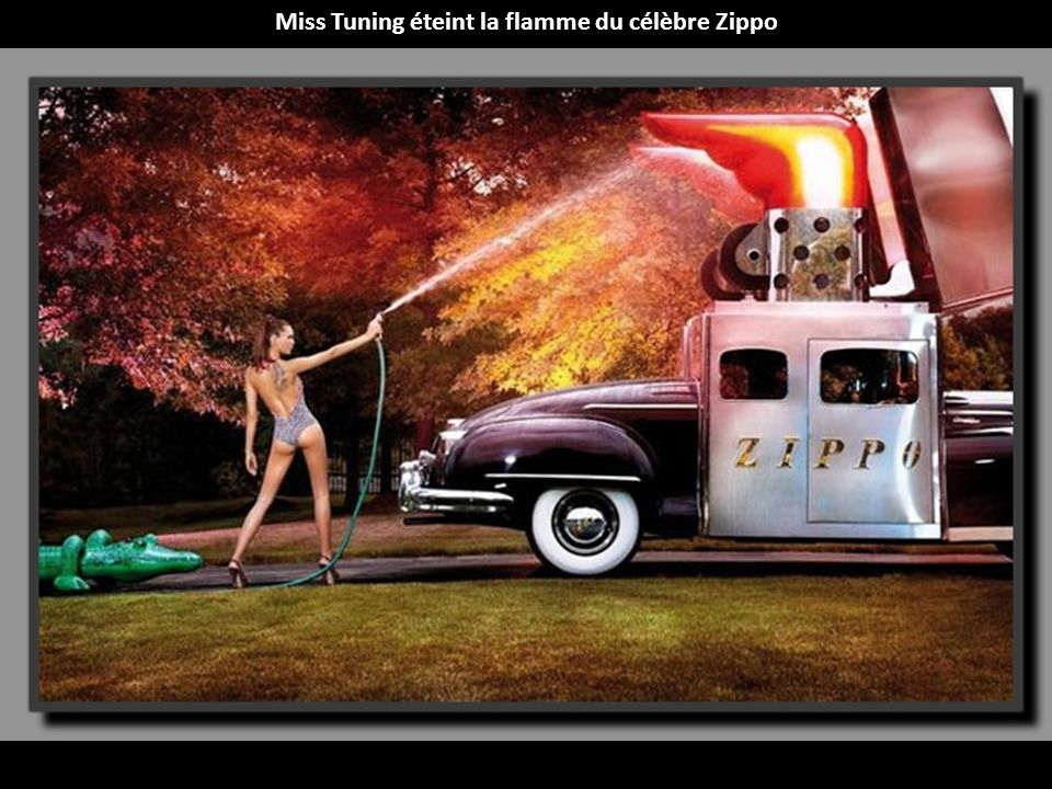 Miss Tuning éteint la flamme du célèbre Zippo