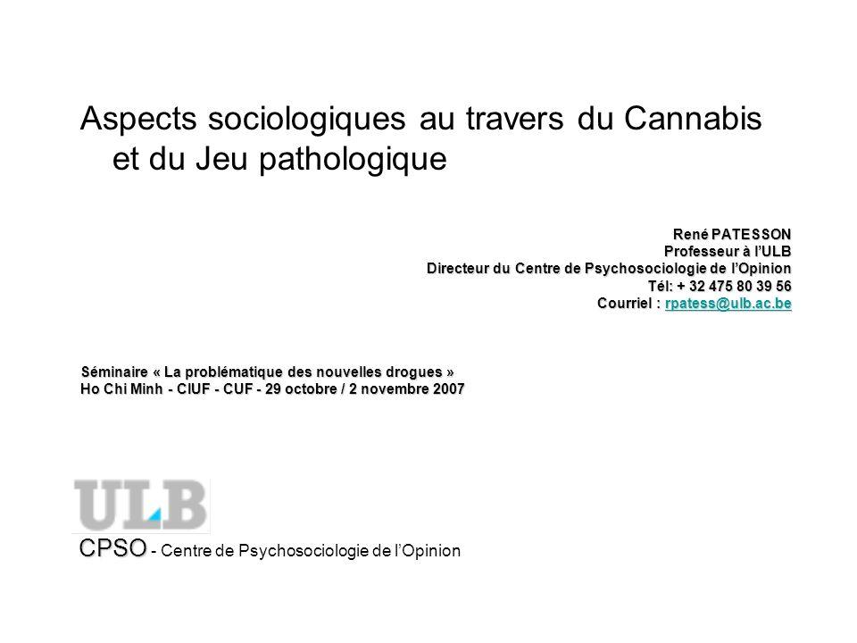 Aspects sociologiques au travers du Cannabis et du Jeu pathologique