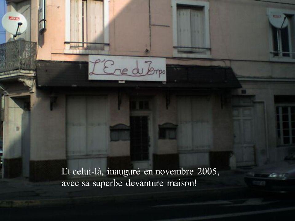 Et celui-là, inauguré en novembre 2005,