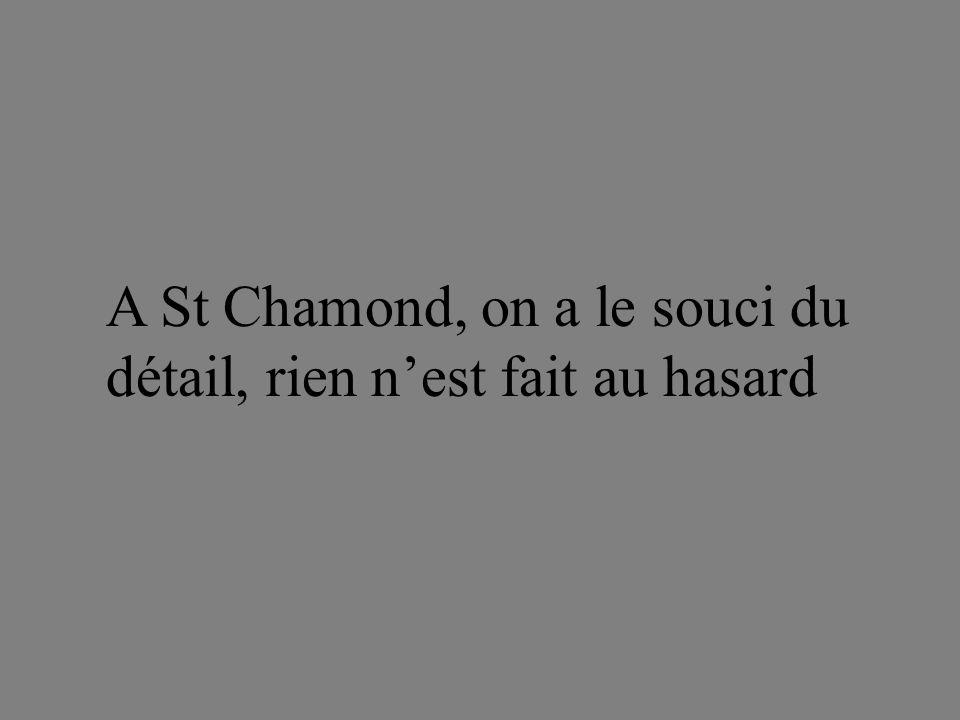 A St Chamond, on a le souci du