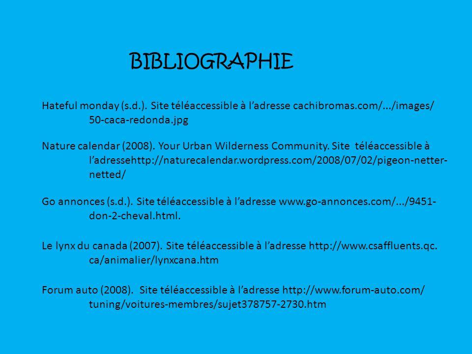 BIBLIOGRAPHIE Hateful monday (s.d.). Site téléaccessible à l'adresse cachibromas.com/.../images/ 50-caca-redonda.jpg.