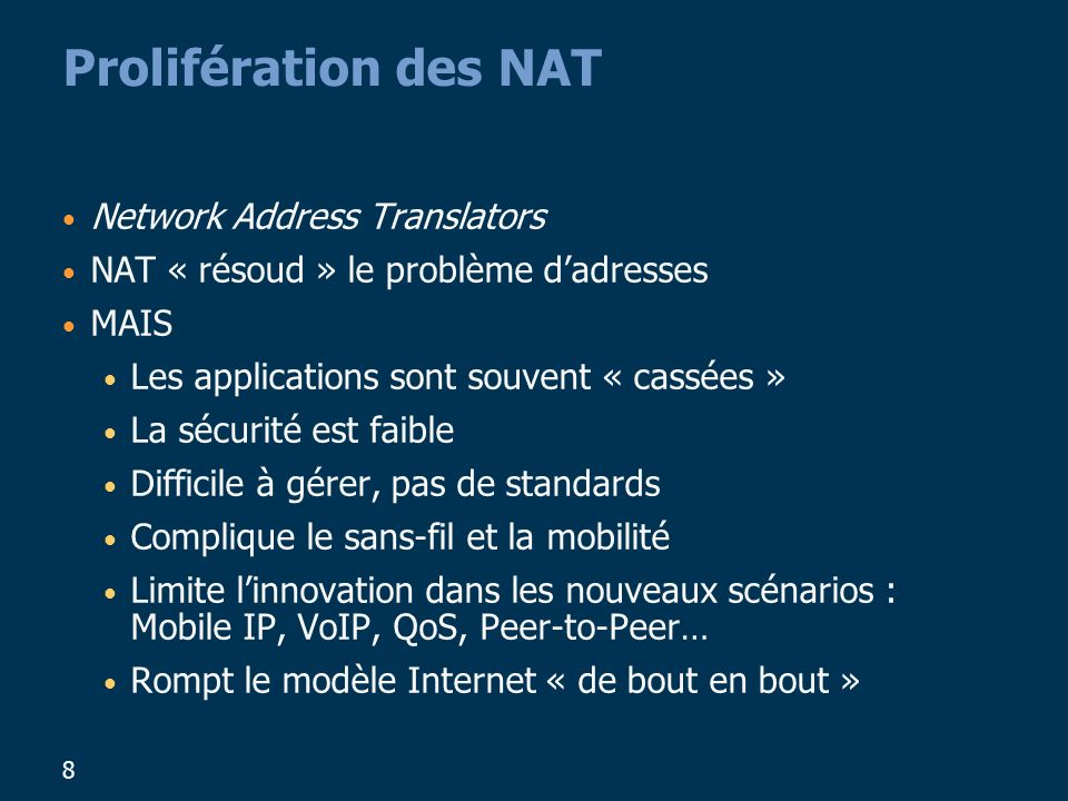 Prolifération des NAT Network Address Translators