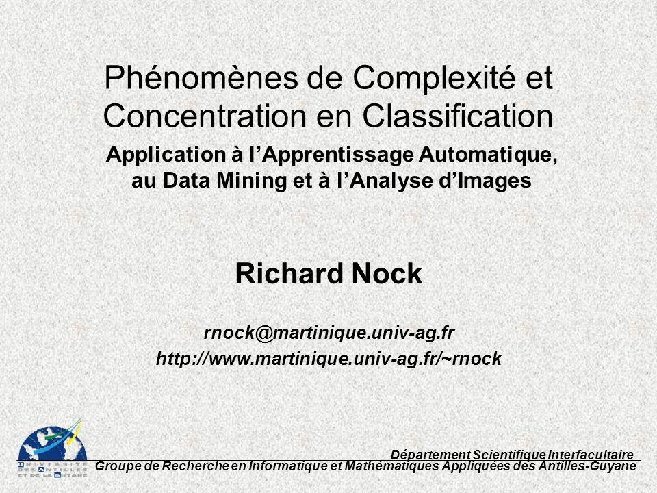 Phénomènes de Complexité et Concentration en Classification