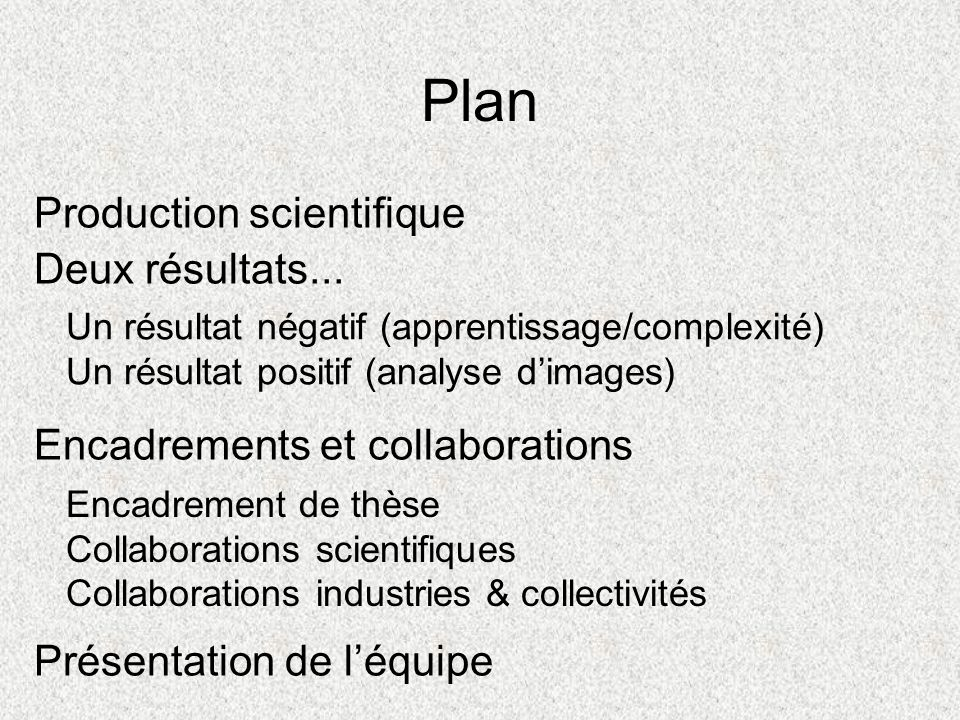 Plan Production scientifique Deux résultats...