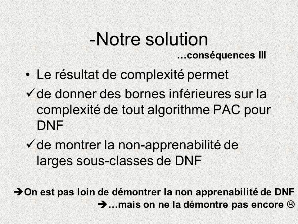 -Notre solution Le résultat de complexité permet