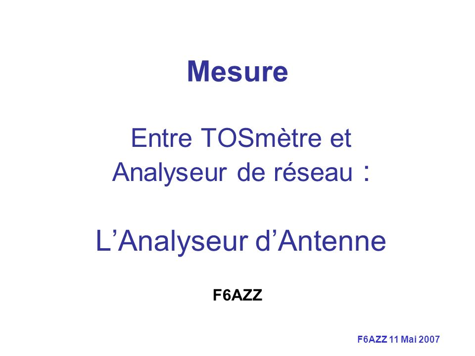 Entre TOSmètre et Analyseur de réseau : L'Analyseur d'Antenne
