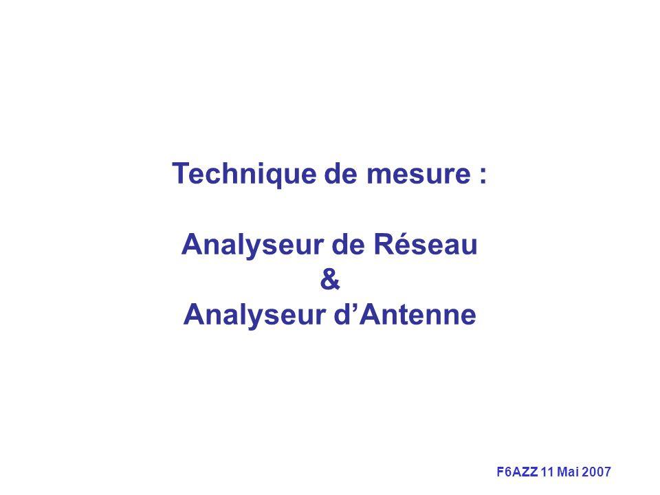 Technique de mesure : Analyseur de Réseau & Analyseur d'Antenne