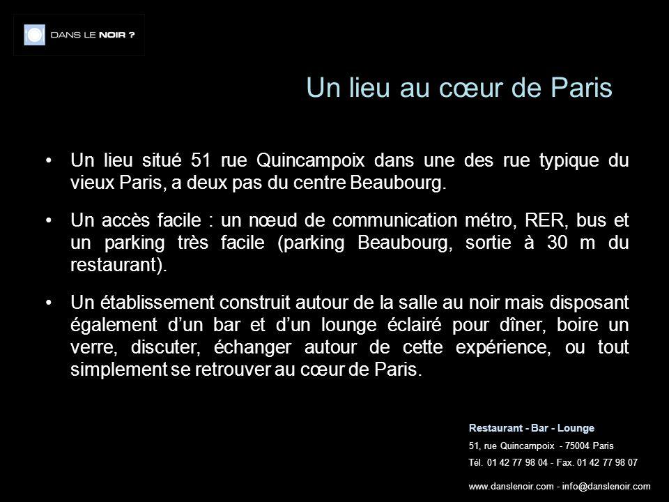 Un lieu au cœur de Paris Un lieu situé 51 rue Quincampoix dans une des rue typique du vieux Paris, a deux pas du centre Beaubourg.