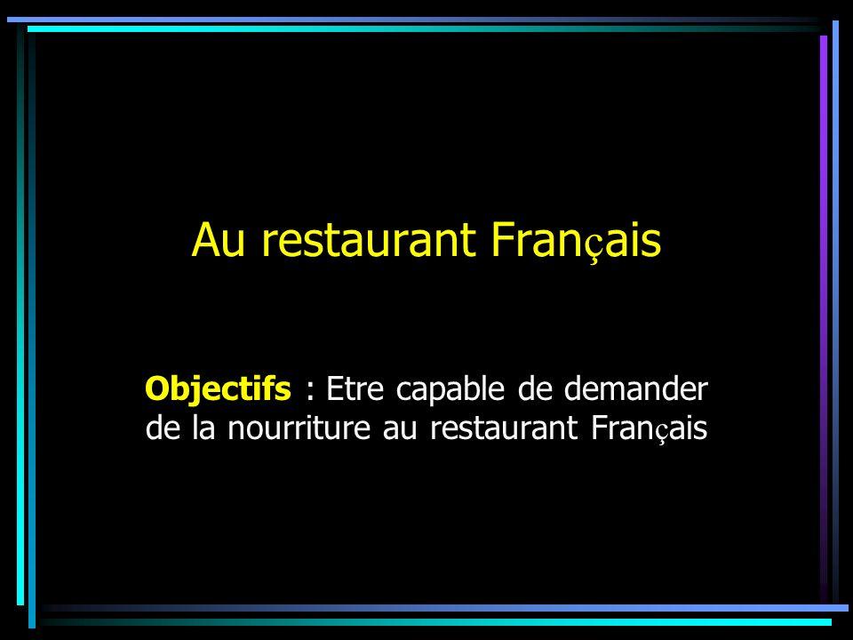 Au restaurant Français