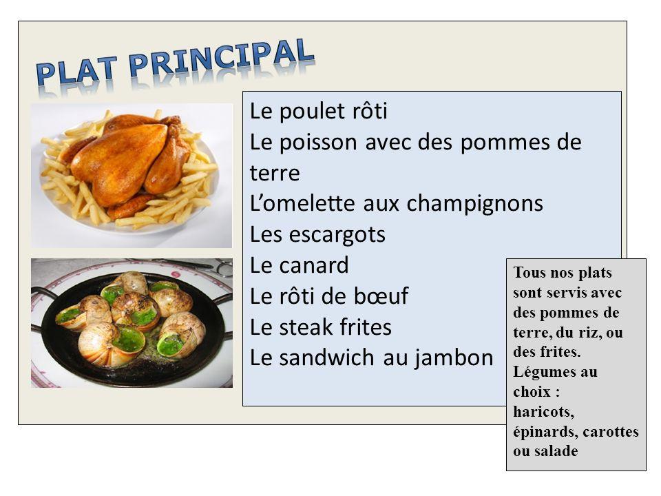 Plat principal Le poulet rôti Le poisson avec des pommes de terre