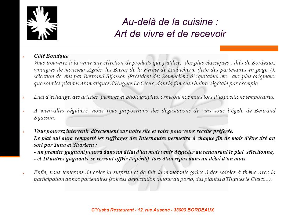 C Yusha Restaurant - 12, rue Ausone - 33000 BORDEAUX