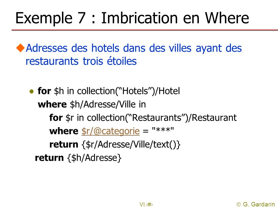 Exemple 7 : Imbrication en Where