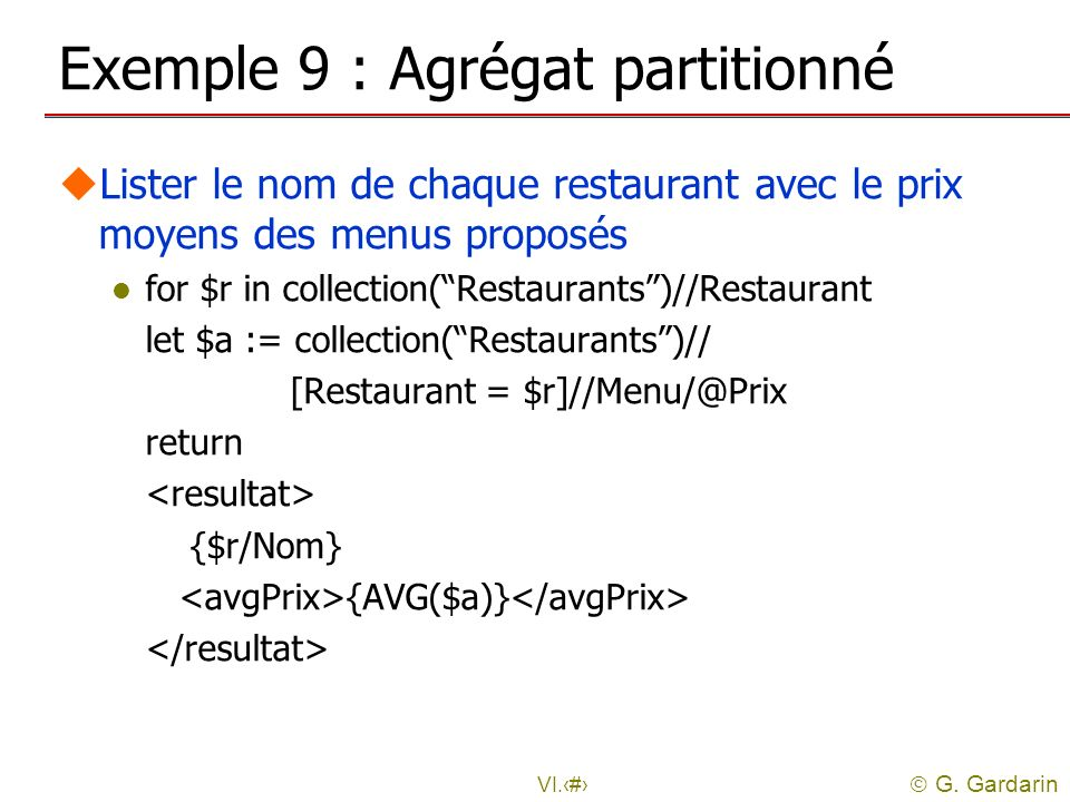 Exemple 9 : Agrégat partitionné