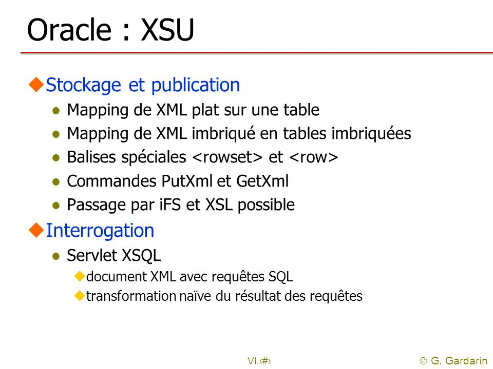 Oracle : XSU Stockage et publication Interrogation