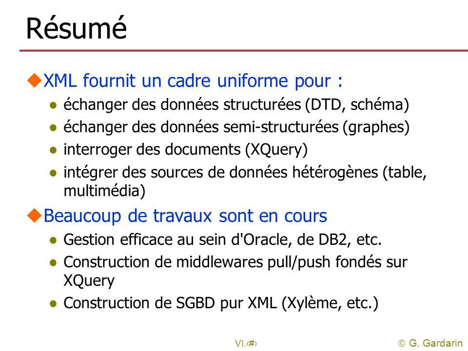 Résumé XML fournit un cadre uniforme pour :