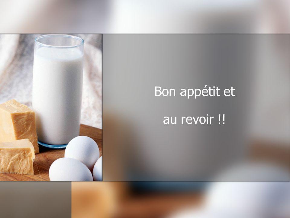 Bon appétit et au revoir !!