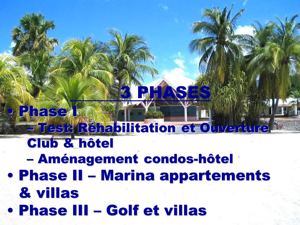 3 PHASES Phase I Phase II – Marina appartements & villas