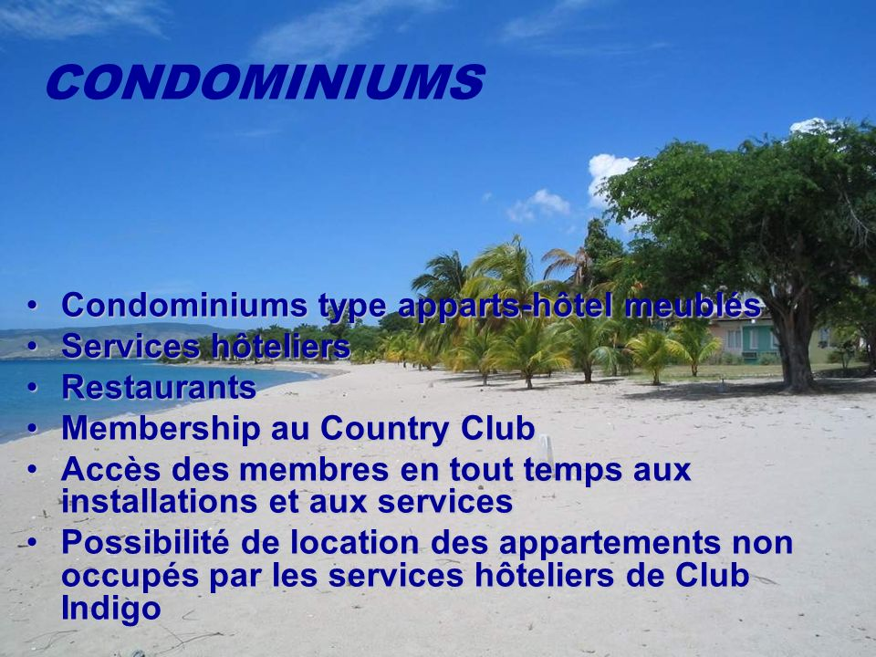 CONDOMINIUMS Condominiums type apparts-hôtel meublés