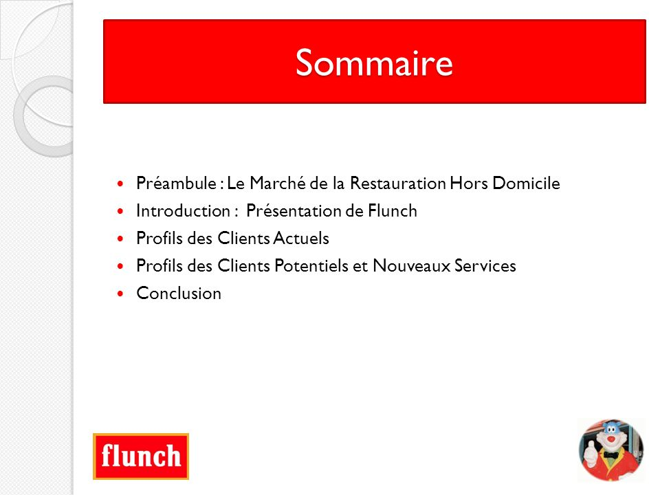 Sommaire Préambule : Le Marché de la Restauration Hors Domicile
