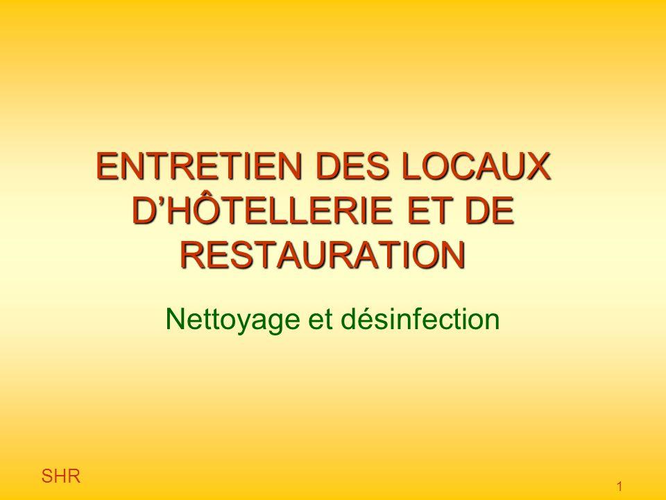 ENTRETIEN DES LOCAUX D'HÔTELLERIE ET DE RESTAURATION