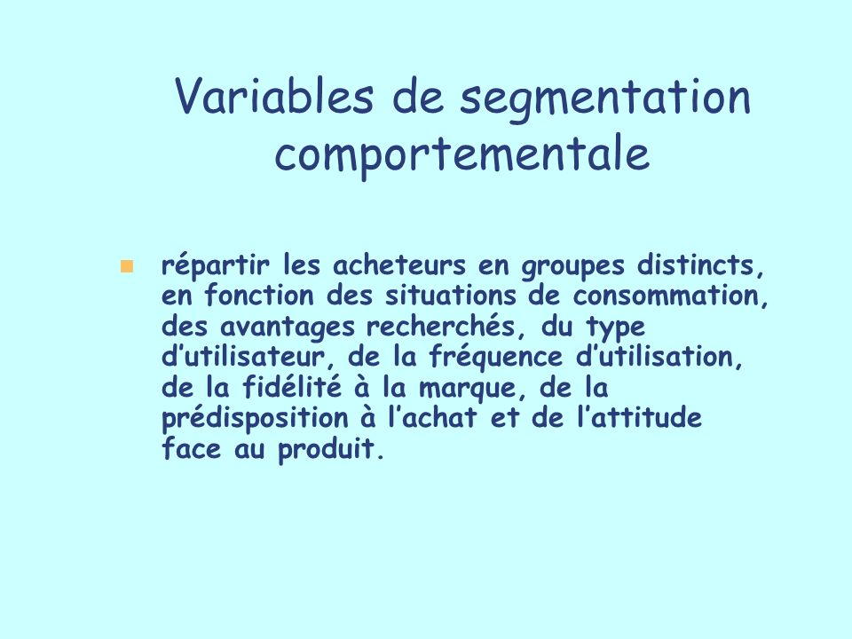Variables de segmentation comportementale