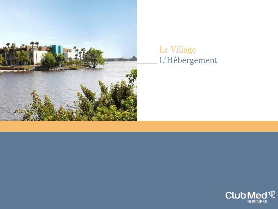 Le Village L'Hébergement