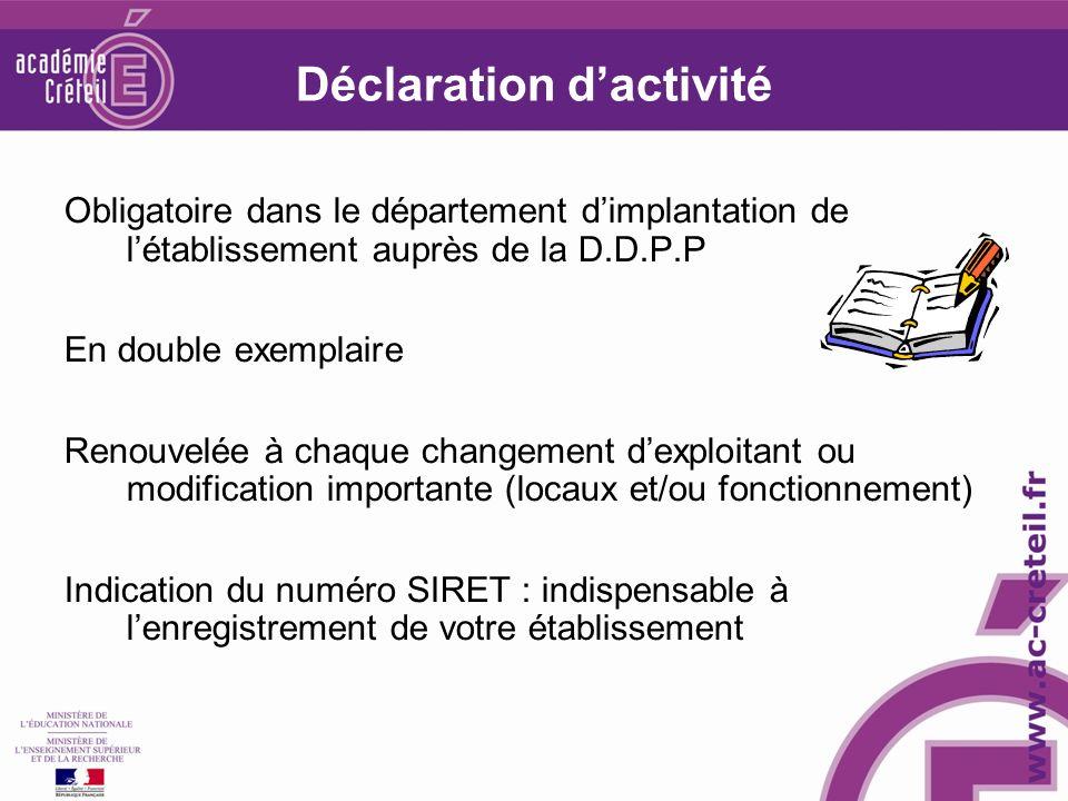 Déclaration d'activité
