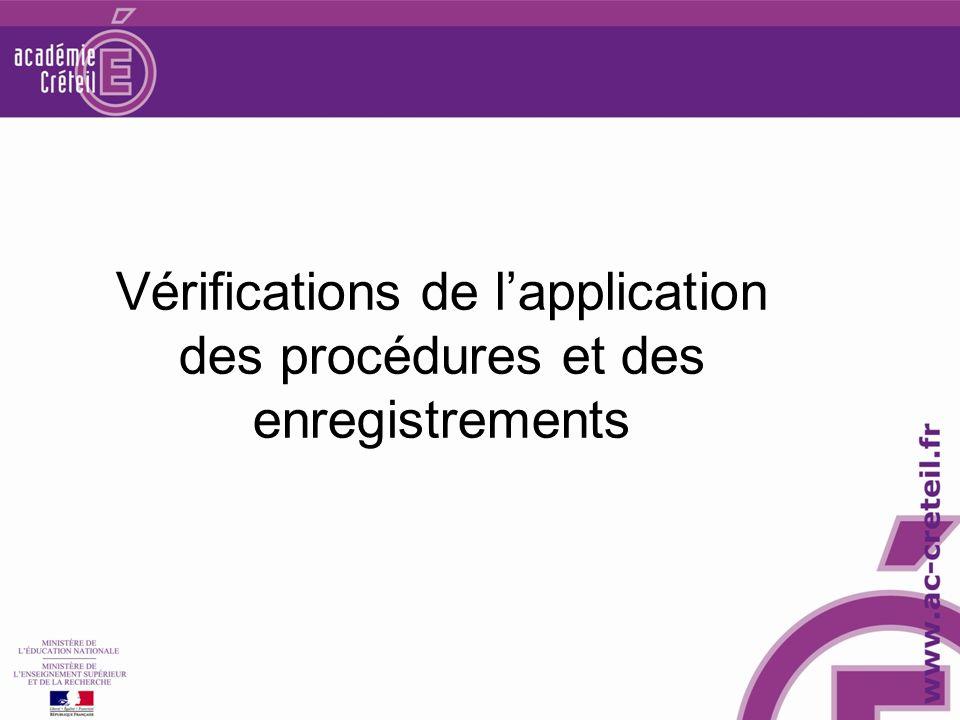 Vérifications de l'application des procédures et des enregistrements